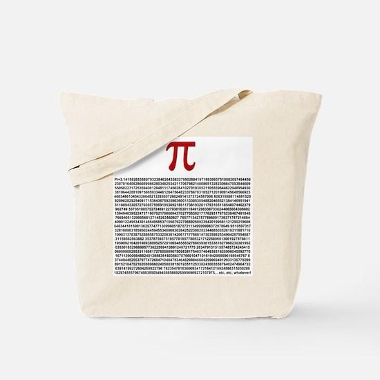 Pi = 3.1415926535897932384626 Tote Bag