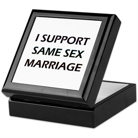 I Support Same Sex Marriage Keepsake Box