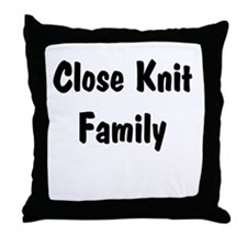 Close Knit Family Throw Pillow