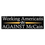 Working Americans Against McCain bumpersticker
