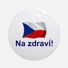 Czech Na zdravi! Ornament (Round)