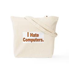 Cute Hate computers Tote Bag