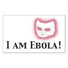 I am Ebola Rectangle Decal