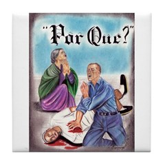 POR QUE? BY ESPINOZA Tile Coaster