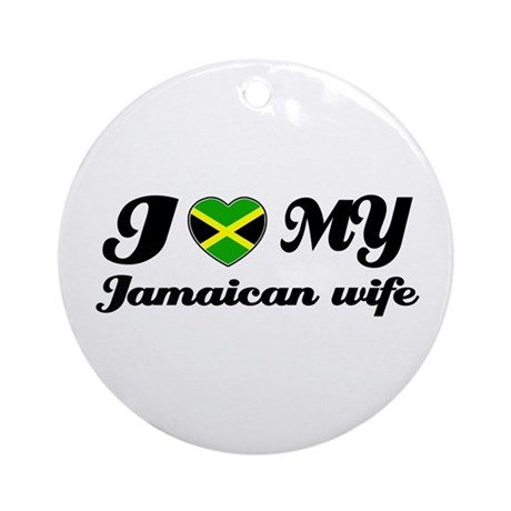 I love my Jamaican Wife Ornament (Round)