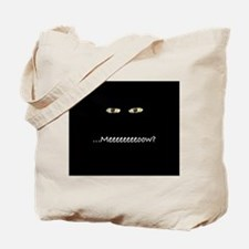 Meeow? Tote Bag