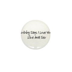 I love Anal Mini Button (100 pack)