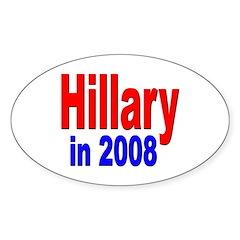 Hillary in 2008 Oval Sticker (10 pk)