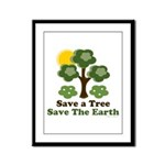 Save A Tree Save the Earth Framed Panel Print