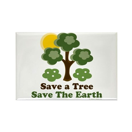 Save A Tree Save the Earth Rectangle Magnet
