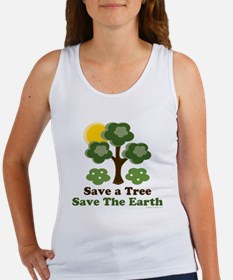 Save A Tree Save the Earth Women's Tank Top