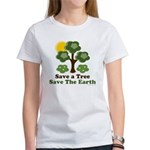 Save A Tree Save the Earth Women's T-Shirt