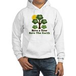 Save A Tree Save the Earth Hooded Sweatshirt