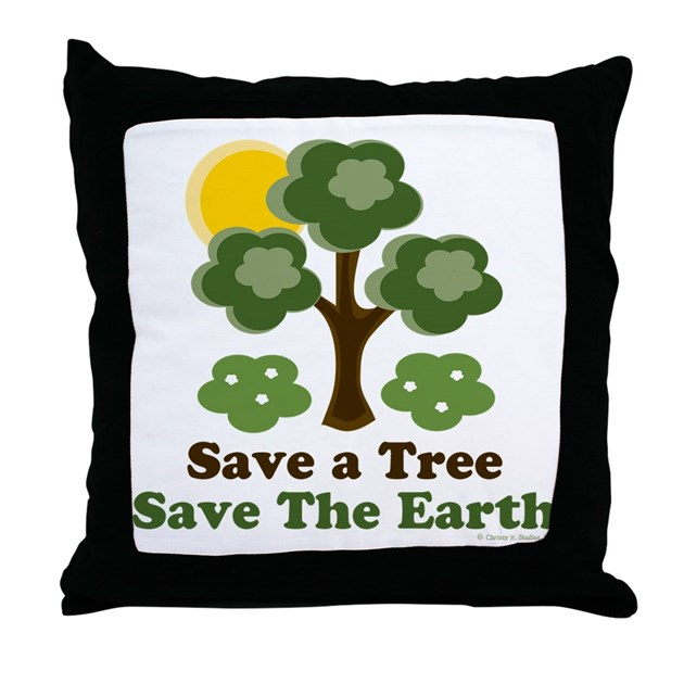 Save a tree save the earth throw pillow by chrissyhstudios