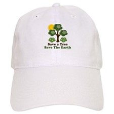 Save A Tree Save the Earth Baseball Cap