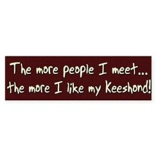 The More People Keeshond Bumper Bumper Sticker