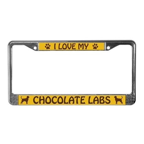 I Love My Chocolate Labs (PLURAL) License Frame