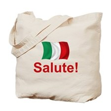 Italian Salute! Tote Bag