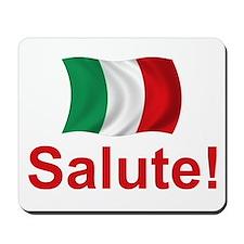 Italian Salute! Mousepad