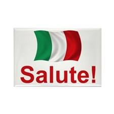 Italian Salute! Rectangle Magnet