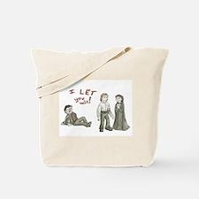 I let you win Tote Bag