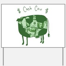 Cash Cow Yard Sign