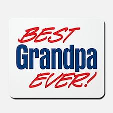 Best Grandpa Ever! Mousepad