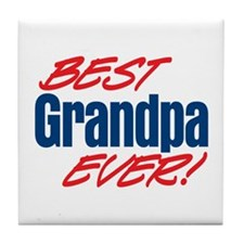 Best Grandpa Ever! Tile Coaster