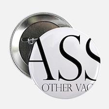 """Ass.... (large) 2.25"""" Button"""