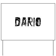 Dario Faded (Black) Yard Sign