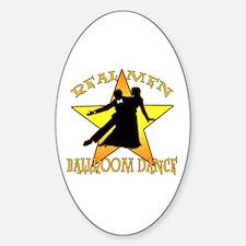 Real Men Ballroom Dance Oval Decal