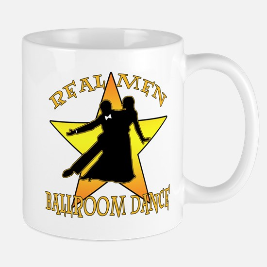 Real Men Ballroom Dance Mug