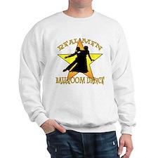 Real Men Ballroom Dance Sweatshirt