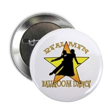 """Real Men Ballroom Dance 2.25"""" Button"""