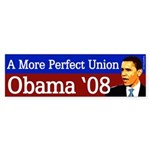 A More Perfect Union Obama '08 bumpersticker