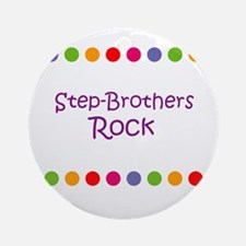 Step-Brothers Rock Ornament (Round)
