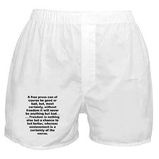 A free press can of course be good or bad... Boxer Shorts
