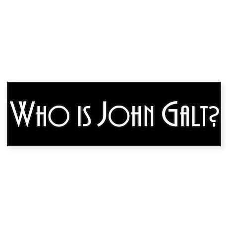 Who is John Galt? Atlas Shrug Bumper Sticker