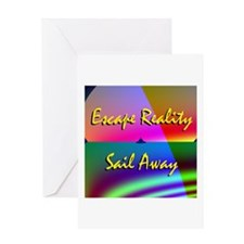 Escape Reality Sail Away Greeting Card