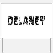 Delaney Faded (Black) Yard Sign