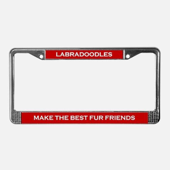 Labradoodles Best Fur Friends License Plate Frame