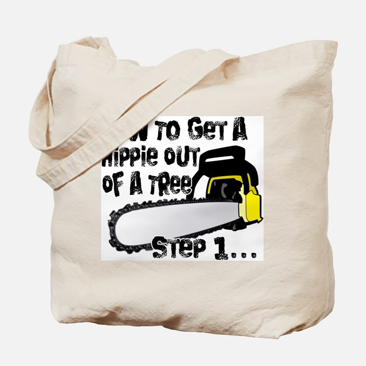 Got Hippies In Your Trees? Tote Bag