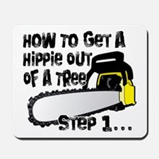 Got Hippies In Your Trees? Mousepad