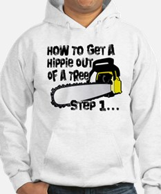 Got Hippies In Your Trees? Hoodie
