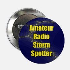 "Amateur Radio Storm Spotter 2.25"" Button"