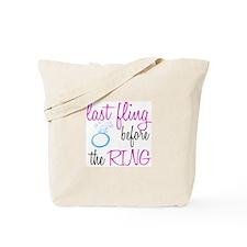 LAST FLING... Tote Bag