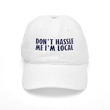 Don't Hassle Me! Baseball Cap