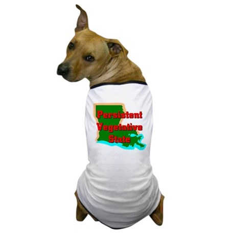 Louisiana Vegetative State Dog T-Shirt
