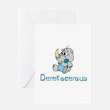 Dereknocerous Greeting Card