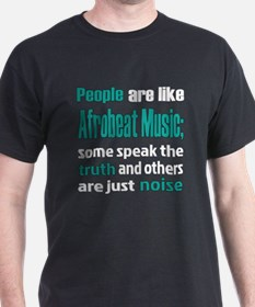 People are like Afrobeat T-Shirt
